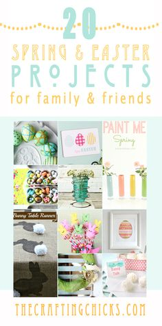 20 Simple Spring & Easter projects... Love these!
