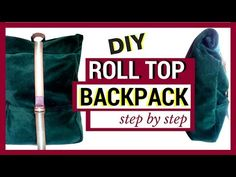 DIY ROLL TOP BACKPACK | WHIPPING POST STYLE | Becky's DIY Solutions - YouTube