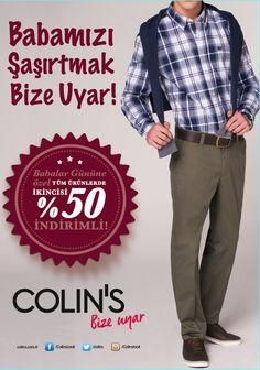 Colins'te Babalar Günü'ne özel tüm ürünlerde ikincisi %50 indirimli.