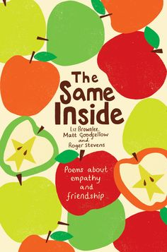 The Same Inside is a sweet and thoughtful collection of poems about friendship, empathy and respect by three of the nation's best-loved poet. Poems About Stars, Susan Wise Bauer, Happy Poems, Poetry Anthology, Forms Of Poetry, Friendship Poems, Inspirational Poems, Famous Movie Quotes, Collection Of Poems