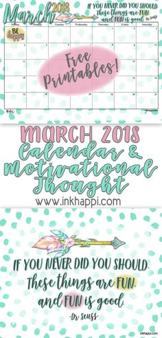 Free Printable March 2018 Calendar and Dr. Seuss Quote Print from #inkhappi