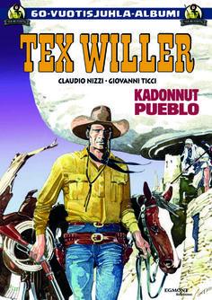 Tex Willer 60-vuotisjuhla-albumi: Kadonnut pueblo