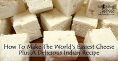 The easiest homemade cheese recipe, plus saaq paneer.