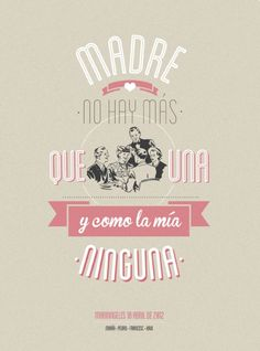 Discovered by Ever Lih. Mothers Day Crafts, Happy Mothers Day, Quotes En Espanol, Mr Wonderful, The Ugly Truth, Mom Day, Some Quotes, More Than Words, Spanish Quotes