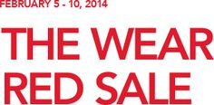 The Macy's Wear Red Sale is going on from Feb 5-10 with 20% off all regular priced purchases and sale and clearance purchases IN STORE.  15% off home, jewelry, and watches.    3 ways to save, including 100% of all pin sales going to Go Red For Women.    http://www1.macys.com/m/campaign/sitelets/go-red/the-wear-red-sale?cm_sp=gored-_-staticpages-_-getdetails