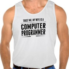 My Wife Is A Computer Programmer Tank Tank Tops