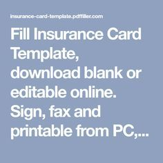 Fill Insurance Card Template Download Blank Or Editable Online Sign Fax And Printable From Card Template Card Templates Printable Flirty Good Morning Quotes