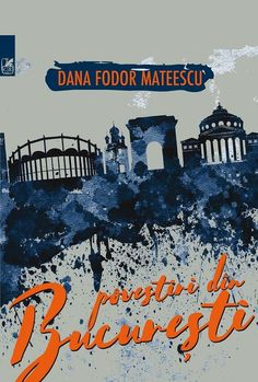Povestiri din București de Dana Fodor Mateescu-recenzie