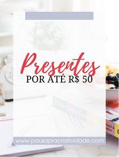 Onde comprar presentes por até R$ 50   Pausa pra Criatividade   #presentes #ondecomprar #money #natal #amigosecreto #amigox #presente #barato #50  #presentebarato