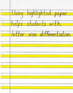 Good to know -- using highlighted paper helps students with letter size differentiation