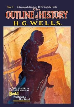 The Outline of History by HG Wells No. 1: The Making of Our World 12x18 Giclee on canvas