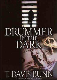 Drummer in the Dark (Marcus Glenwood Series #2) by T. Davis Bunn, http://www.amazon.com/dp/0385496168/ref=cm_sw_r_pi_dp_.FZYrb1R4P4T1