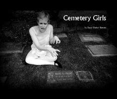 Cemetery Girls, by Daryl Darko