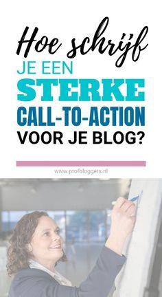 Heb jij een zakelijke blog? Zorg dan dat je lezer je klant wordt met deze handige call-to-action tips. Zo haal je meer omzet uit je blog en je website. Lees deze blog nu. Blog Tips