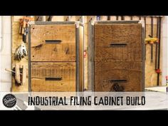 How To Build an Industrial Reclaimed Filing Cabinet - YouTube