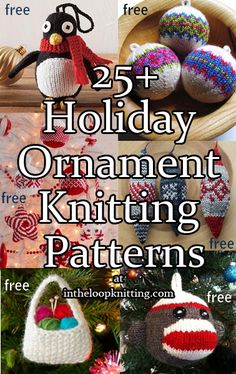 Knitting Patterns for Holiday and Christmas Ornaments for the Tree. Most patterns are free