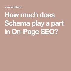 How much does Schema play a part in On-Page SEO?