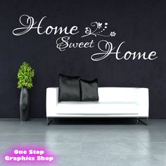 HOME SWEET HOME WALL STICKER - BEDROOM LOUNGE WALL ART QUOTE X41