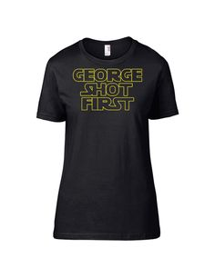 """George Shot First"" Logo Tee -- Short Sleeve Women's T-Shirt (Dark Side Black)"