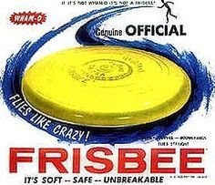 If It's Not A Wham-O Frisbee, It's Not A Frisbee