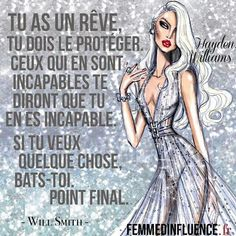 Protégez vos rêves Will Smith, Expression Populaire, Jolie Phrase, French Quotes, Some Words, Talk To Me, Girl Power, Motivation, Aurora Sleeping Beauty