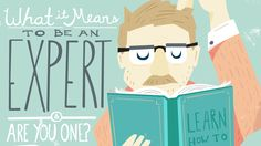 Experts: What They Are And Are You One?