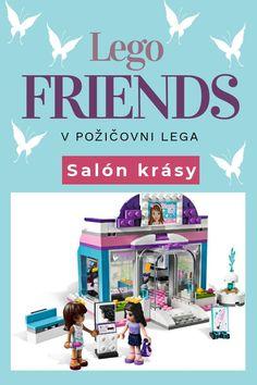Salón krásy u Motýľa je luxusný salón krásy v centre mesta Heartlake. Emma a jej priateľky ho zbožňujú. Nakúpia si tam rúže, make-up a doplnky do vlasov, vďaka ktorým budú vyzerať šik pri každej príležitosti. Lego Friends, Lounges