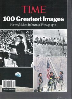 Time Magazine 100 Greatest Images (History's « Library User Group