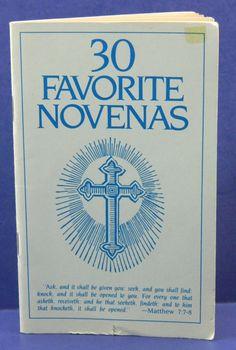 30 Favorite Novenas Catholic Prayer Book by QueeniesCollectibles, $4.99 Catholic Prayer Book, Catholic Books, Catholic Prayers, Roman Catholic, Novenas Catholic, Good Prayers, Prayer List, Novena Prayers, Religion Catolica