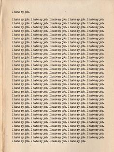 Un sténographe judiciaire remplit des pages entières de « I hate my job »