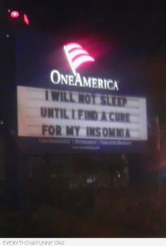 funny billboards signs i will not sleep until i find a cure for insomnia