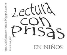 Biblioteca Sin Paredes: Lectura con prisas en niños