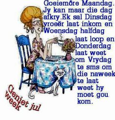 Hallo week Goeie More, Happy Thursday, Afrikaans, Morning Quotes, Good Morning, Wees, Van, Good Day, Buen Dia