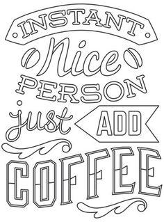 Coffee Break - Instant Nice Person design (UTH12862) from UrbanThreads.com