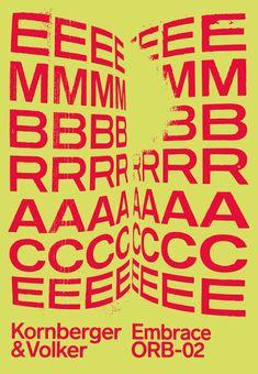 Embrace - Winter-Hebert #typography #modernism