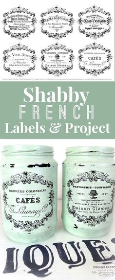 Shabby French Typography Labels and Printable! Graphics Fairy by Diana Dreams Factory. This is a gorgeous Printable with 6 French Labels that can be used on all sorts of DIY Home Decor Projects! Pretty French Jar project is included!