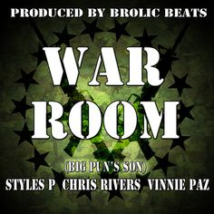 War Room by Styles P featuring Chris Rivers (BIg Pun's son) & Vinnie Paz by stylesp on SoundCloud