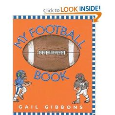 """My Football Book"" Gail Gibbons Gail Gibbons, School Themes, Read Aloud, Author, Football, Activities, Reading, Super Bowl, Books"