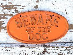 Puppy Sign Shabby Cast Iron Sign,  Bright Orange Plaque, Rustic