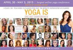 Attend the largest online yoga conference with thousands of yogis around the world, ft. our favorite mindful leaders (Seane Corn, Shiva Rea, Sharon Gannon, Waylon Lewis, Kathryn Budig, Baron Baptiste of Baptiste Yoga, Elena Brower and many more!) Access the conference anytime with unlimited access: http://www.elephantjournal.com/2015/04/largest-online-yoga-conference-with-30-yoga-meditation-teachers-partner/