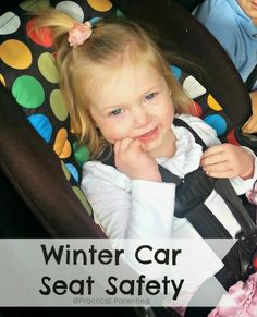 Practical Parenting Ideas: Winter Car Seat Safety Reminders