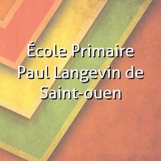 École Primaire Paul Langevin de Saint-ouen