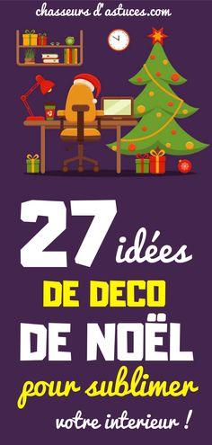 27 Idées De Déco De Noël Pour Sublimer Votre Intérieur. Calm, Happy, Blog, Articles, Xmas, Tips And Tricks, Home Ideas, Arts Plastiques, Ser Feliz