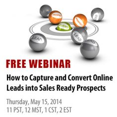 Webinar this Thursday, May 15th webinar titled  How To Capture and Convert Online Leads into Sales Ready Prospects.  I've also been inviting you to take some simple challenges in preparation for this exciting webinar. Last week I challenged you to really pay attention to what your website visitors are doing by installing and learning Google Analytics and I also challenged you to consider writing your very own ebook on the services you provide so you could establish yourself as a local…