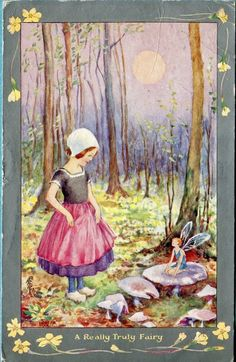 Hester Margetson ''A Really, Truly Fairy''..makes me thin of the Cottingly Fairies, and the film Fairy Tale, a True Story!
