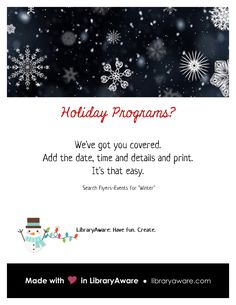 """Find the fa-la-la-la- ahhh this winters. Use LibraryAware to make your flyers, social media postings and e-newsletters. Search  for """"winter"""" to see the latest templates."""