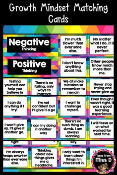 Encourage a Growth Mindset in your classroom with these bright and colourful matching cards. There are a total of 56 Growth Mindset Cards. Each card states a positive or negative mindset for students to match them together. After matching, there are blank cards for students to write their own Negative and Positive Growth Mindset Statements. This will allow them to develop their own positive mindsets. © Tales From Miss D