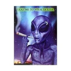 Drugs Posters: Drugs - Take Me To Your Dealer (Alien) Poster - 84x59cm http://www.amazon.com/dp/B001BY3S8U/?tag=wwwmoynulinfo-20 B001BY3S8U