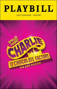 Charlie and the Chocolate Factory Playbill - Opening Night