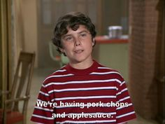 """haha -  anytime someone says """"pork chops,""""  I automatically say """"and applesauce"""" with Peter Brady's fake accent!!"""